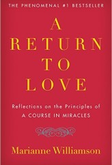 Return to Love by Marianne Williamson